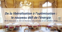 Evénement : 'De la libéralisation à l'optimisation – le nouveau défi de l'énergie'